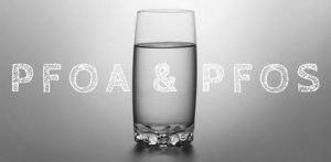 The PFOS/PFOA Water Contamination Crisis